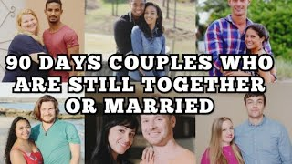 90 Day Fiance | List of couples who are still together or happily married in 2021| 90DF Season 1- 8