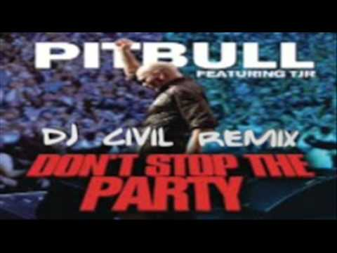 Baixar Pitbull Feat TJR -  Don't Stop The Party (Dj Civil Remix)