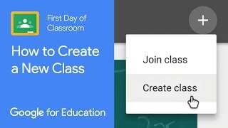 How to Create a New Class (First Day of Classroom)