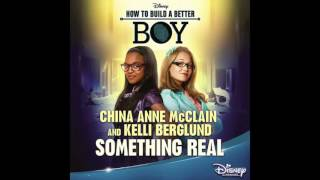 Something real / china anne McClain and Kelli Berglund
