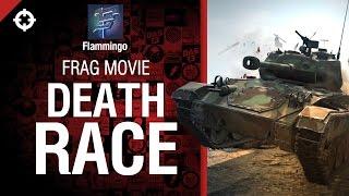 Death Race - Frag Movie от Flammingo [World of Tanks]