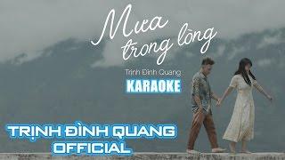 [Karaoke HD] Mưa Trong Lòng - Trịnh Đình Quang | Nhạc trẻ hay nhất