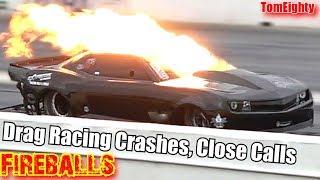 Drag Racing Crashes Close Calls and Fireballs