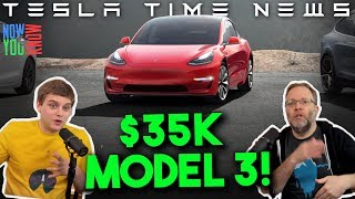 Tesla Time News - $35K Model 3 is Here!
