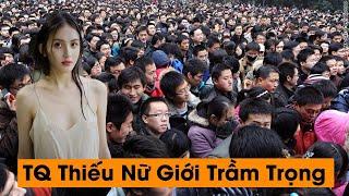Tại sao Trung Quốc lại thiếu phụ nữ trầm trọng ?