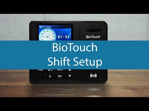 BioTouch - How to setup shifts