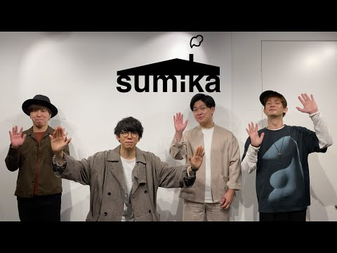 sumika / Video letter(2020.10.02)