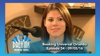 Booking a Universal Orlando Resort Vacation | 09/05/16