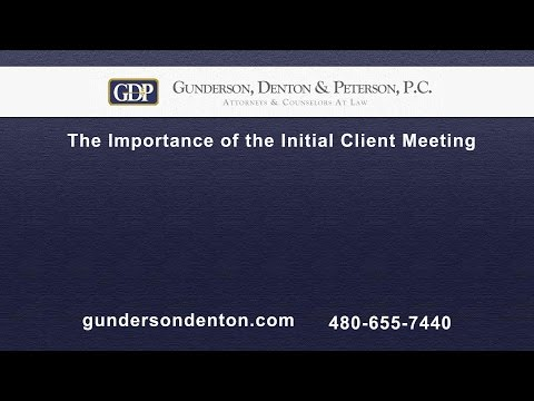 The Importance of the Initial Client Meeting | Sterling Peterson