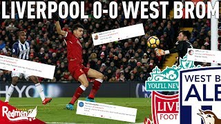 Liverpool v West Brom 0-0 | Twitter Reactions