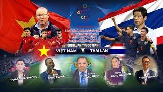 SEA Games 30: Bình luận trước trận U22 Việt Nam - U22 Thái Lan