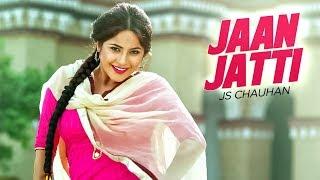 Jaan Jatti – Js Chauhan