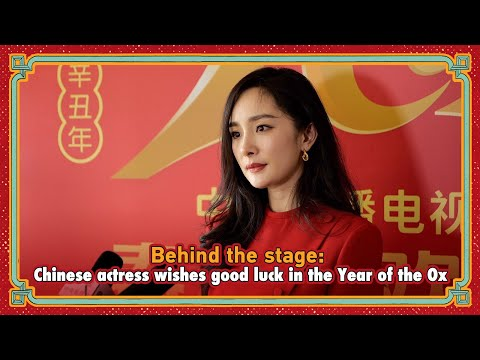 Behind the stage: Chinese actress wishes good luck in the Year of the Ox