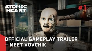 ATOMIC HEART OFFICIAL 10Min GAMEPLAY TRAILER