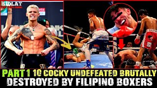 10 Hambog na Undefeated Brutal na winasak ng Pinoy Boxers | WHEN COCKY FIGHTERS GET DESTROYED |