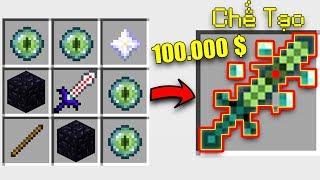 THỬ THÁCH CHẾ TẠO THANH KIẾM NGỌC ENDER 100.000$ VỚI KHẢ NĂNG PHÉP THUẬT VIP !!!