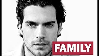 Henry Cavill. Family (his parents, brothers, girlfriends, dog)