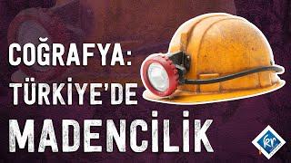 KPSS Coğrafya - Türkiye'de Madencilik