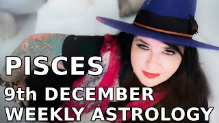 Pisces Weekly Astrology Horoscope 9th December 2019