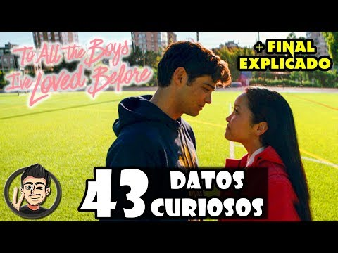 43 Cosas Que No Viste En 'A Todos Los Chicos De Los Que Me Enamoré' De Netflix + Final Explicado