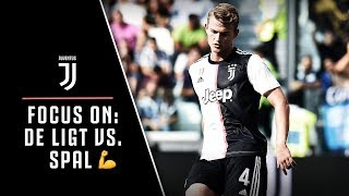 FOCUS ON JUVENTUS   STRONG GAME FROM DE LIGT VS. SPAL