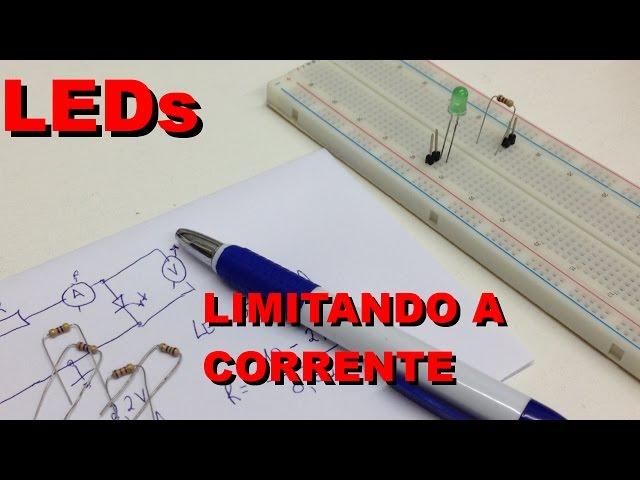 LIMITANDO A CORRENTE DE UM LED | Conheça Eletrônica! #018
