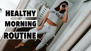 HEALTHY COLLEGE MORNING ROUTINE 2018