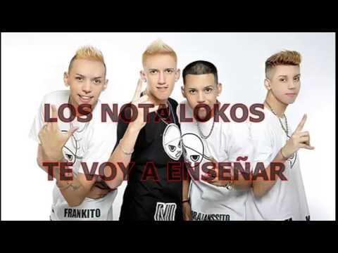 Los Nota Lokos - Te voy a enseñar - 2014