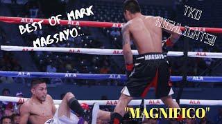 MARK MAGSAYO HIGHLIGHTS