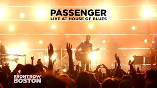 Passenger — Live at House of Blues (Full Set)