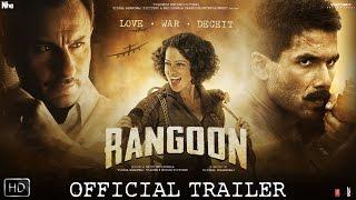Rangoon 2017 Movie Trailer Video HD