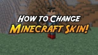 Minecraft 1.6.4: How To Install Any Skin On Minecraft Cracked | Windows