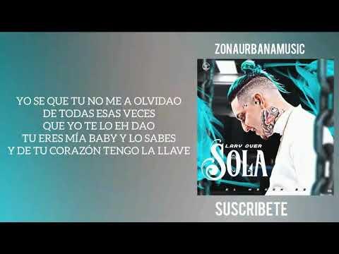 Lary Over - Sola (LETRA OFICIAL) (EL WASON BB)