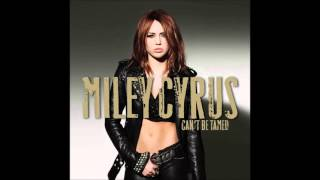 Miley Cyrus -  Can't Be Tamed (Audio)