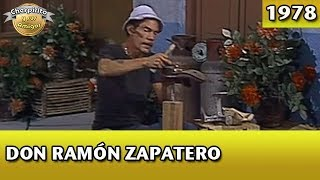 El Chavo | Don Ramón zapatero (Completo)