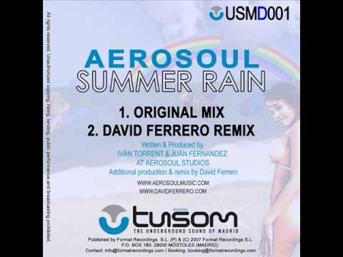 Aerosoul - Summer rain (David Ferrero Vocal Radio Mix)