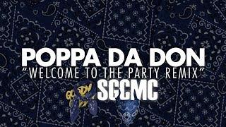 Poppa Da Don x Cole Caine - Welcome To Da Party Remix