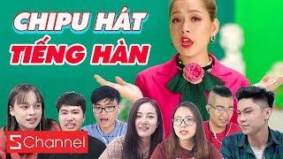 Schannel REACTION - Nghe Chi Pu hát TIẾNG HÀN: Feel Like Ooh (지금부터), Cho Ta Gần Hơn (사랑이 아파)