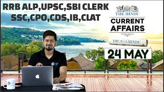 CURRENT AFFAIRS | THE HINDU | 24th May 2018 | UPSC,RRB,SBI CLERK/IBPS,SSC,CLAT & OTHERS