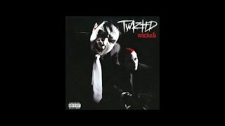 Twiztid - They Told Me - Wicked