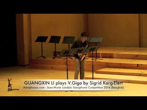 GUANGXIN LI plays V Giga by Sigrid Karg Elert