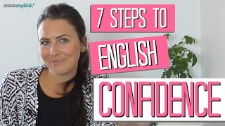 7 Steps to Confident English!