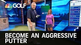Aggressive Putting Drill - School of Golf | Golf Channel