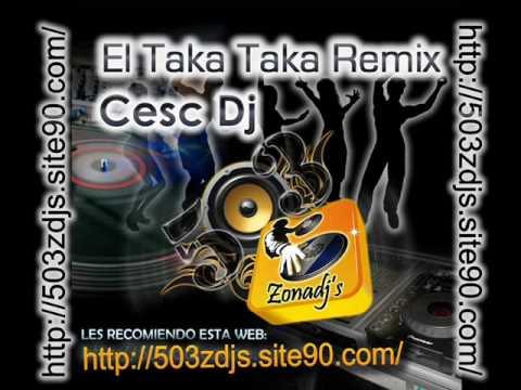 El Taka Taka Los Karkis Remix