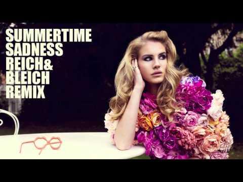 Baixar Lana Del Rey - Summertime Sadness (Reich & Bleich Remix)