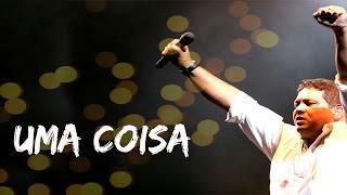 Fernandinho - Uma Coisa (Ao Vivo - HSBC Arena RJ)