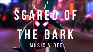 SPIDER-MAN: INTO THE SPIDER-VERSE - Scared of The Dark | Lil Wayne & Ty Dolla $ign  , | Music Video