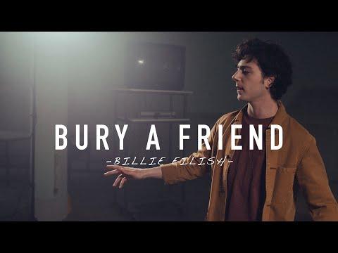 Bury A Friend - Billie Eilish (27 On The Road Cover)