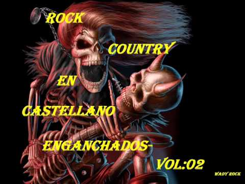 ROCK COUNTRY EN CASTELLANO-ENGANCHADOS.VOL:02