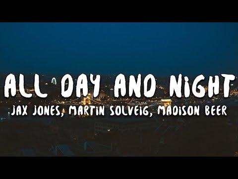 Jax Jones, Madison Beer, Martin Solveig - All Day and Night (Lyrics)
